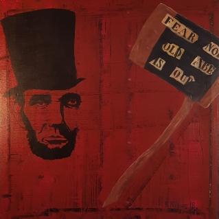 Abraham Lincoln och hans parad yxa. 51x51cm Pris: 1000kr